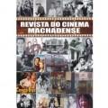 REVISTA DO CINEMA MACHADENSE 1911-2005
