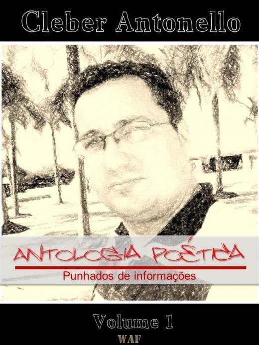 Livro Antologia Poética Volume 1 de Cleber Antonello