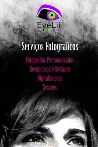 Serviços Fotográficos - http://eyeliifotoarte.blogspot.com/