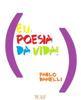 Eu, Poesia!