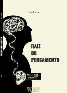 """Apresentação do Livro """"Raíz do Pensamento"""" de Rui Lima - 23/07/2011"""